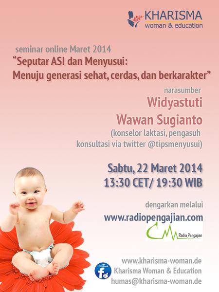 Seminar Online Kharisma 22 Maret 2014, Seputar Asi & Menyusui